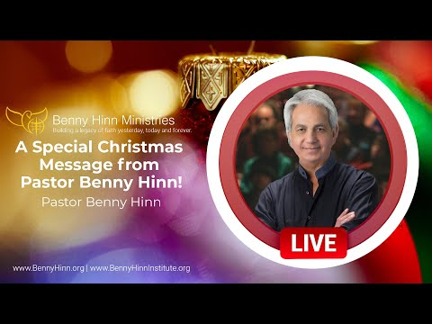 A Special Christmas Message from Pastor Benny Hinn!