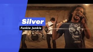 Silver - Funkie Junkie (Select Edition) - songdew ,
