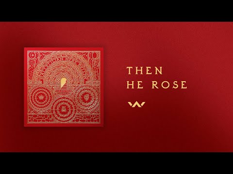 Then He Rose  Official Audio  Elevation Worship
