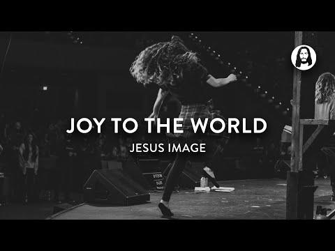 Joy To The World  Jesus Image Worship