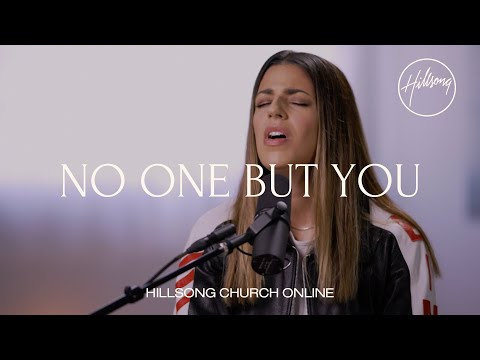 No One But You (Church Online) - Hillsong Worship