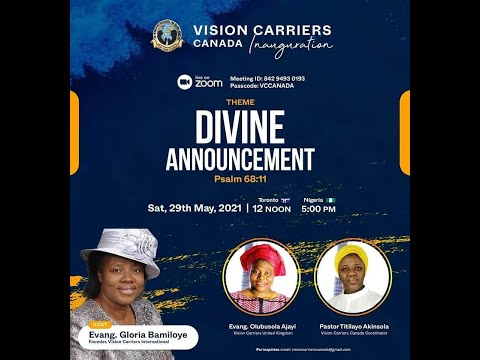 VISION CARRIERS CANADA INAUGURATION - DIVINE ANNOUNCEMENT!