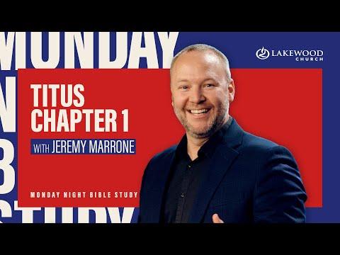 Titus Chapter 1  Jeremy Marrone  Bible Study 2020