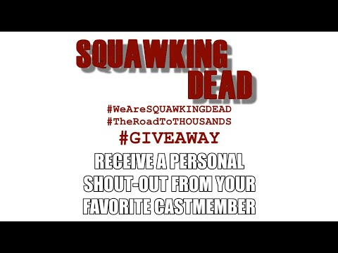 #wearesquawkingdead's #theroadtothousands