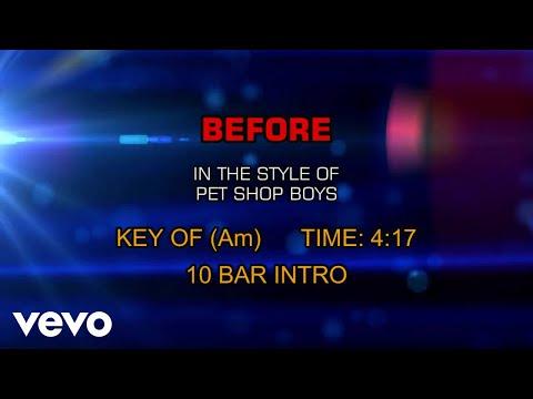 Pet Shop Boys - Before (Karaoke) - UCQHthJbbEt6osR39NsST13g
