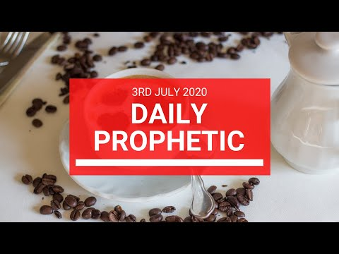 Daily Prophetic 3 July 2020 3 of 10