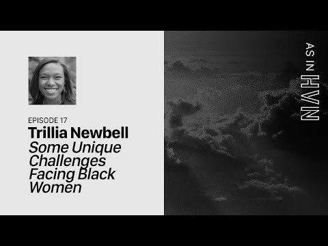 Some Unique Challenges Facing Black Women  As In Heaven Episode 17  Trillia Newbell