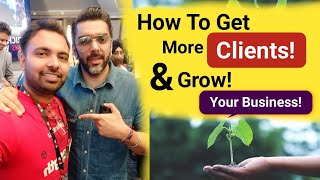 How To Get More Clients & Grow Your Business With Avi Arya | Quality Discussion