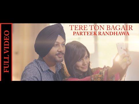 Tere Ton Bagair Lyrics – Parteek Randhawa