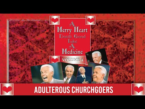 Merry Heart: Adulterous Churchgoers  Jesse Duplantis