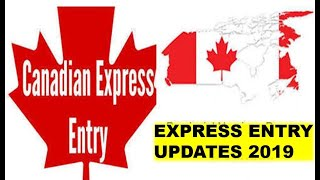 Canada Express Entry Update 2019 | Latest Express Entry Draw