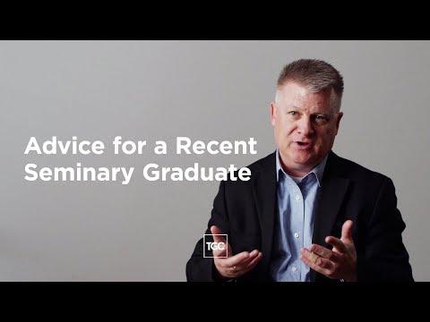 Advice for a Recent Seminary Graduate