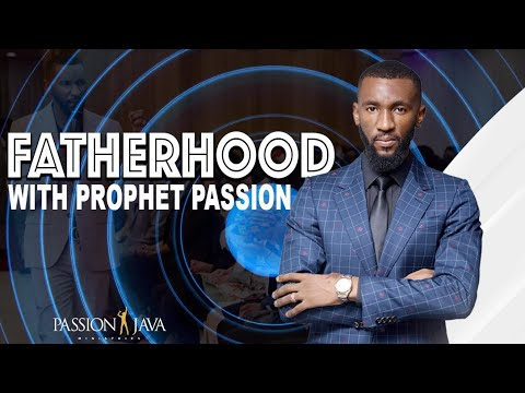 Father hood with prophet passion