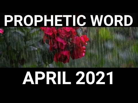 Prophetic Word for April 2021 Tears of Sorrow  Tears of joy