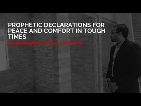 PROPHETIC DECLARATIONS FOR PEACE AND COMFORT IN TOUGH TIMES  EVANGELIST GABRIEL FERNANDES