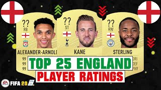 FIFA 20 | TOP 25 ENGLAND HIGHEST PLAYER RATINGS 😳🏴󠁧󠁢󠁥󠁮󠁧󠁿| FT. KANE, ARNOLD, STERLING... etc