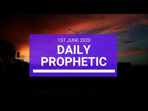 Daily Prophetic 1 June 2020 6 of 7