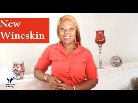 WEDNESDAY WORD - New Wineskin