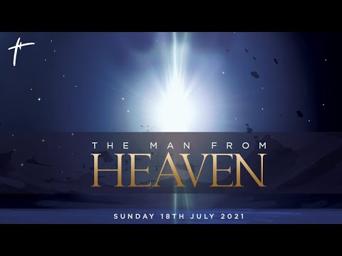 The Man From Heaven (Sermon Only)  Pst Deji Agboade  18th July 2021