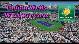 2019 Indian Wells Preview (WTA)