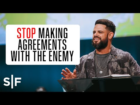 Stop Making Agreements With The Enemy  Steven Furtick