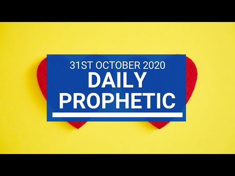 Daily Prophetic 31 October 2020 6 of 9 Daily Prophetic Word