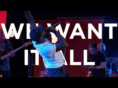 We Want It All  Dante Bowe  Bethel Church