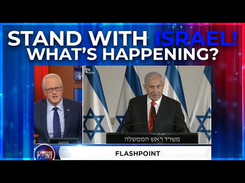 FlashPoint Clip: Stand with Israel! What's Happening?