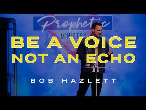 Be A Voice, Not An Echo  Bob Hazlett  Sojourn Church Carrollton, Texas