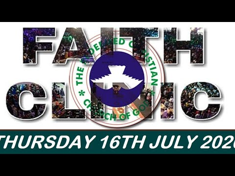 RCCG JULY 16TH 2020 FAITH CLINIC  I WILL UPHOLD YOU