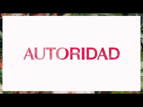 Autoridad (Authority)  Video Oficial Con Letras  Elevation Worship