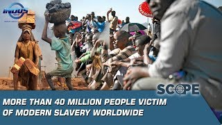 More Than 40 Million People Victim Of Modern Slavery Worldwide | Scope | Episode 121 | Indus News