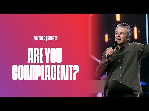 Are You Complacent?  Pastor Jentezen Franklin
