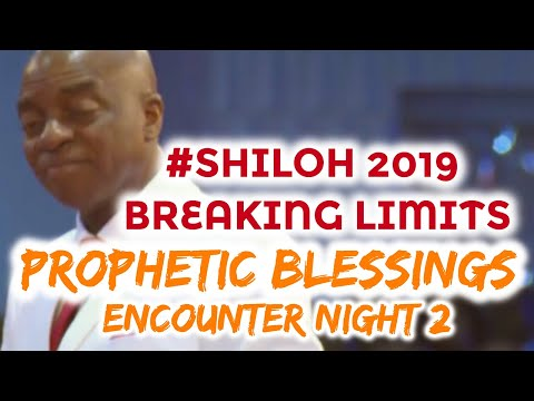 Bishop Oyedepo  Shiloh 2019 Breaking Limits  Prophetic Blessings Day 2 Dec. 4,2019