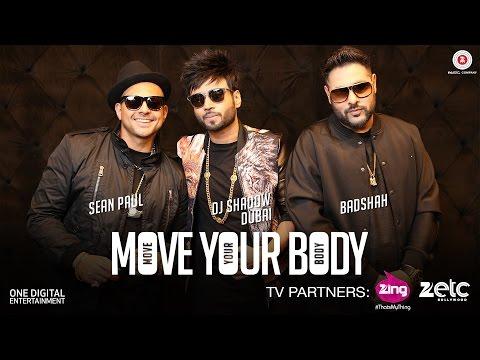 Move Your Body Lyrics - Badshah | Sean Paul