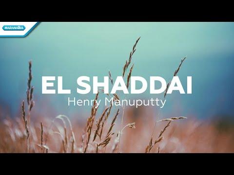 El Shaddai - Henry Manuputty (with lyric)