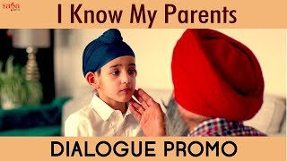 I Know My Parents Dialogue Promo | Ardaas Karaan | New Punjabi Movie 2019 | 19 July