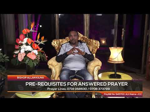 PRE-REQUISITES FOR ANSWERED PRAYER