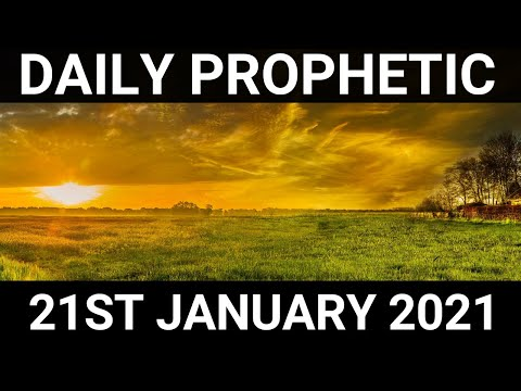 Daily Prophetic 21 January 2021 1 of 7