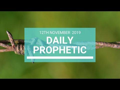 Daily Prophetic 12 November 2019 Word 7