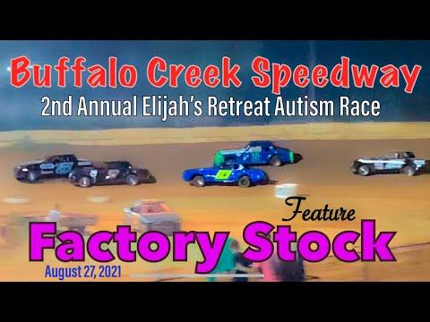 Buffalo Creek Speedway - Factory Stock Feature - August 27, 2021 - Elijah's Retreat Autism Race - dirt track racing video image
