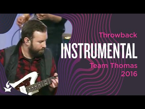 (Instrumental) Team Thomas -- The Prayer Room Live Throwback Moment