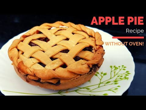 """Make Homemade """" Apple Pie """" without oven  - Easy Recipe"""