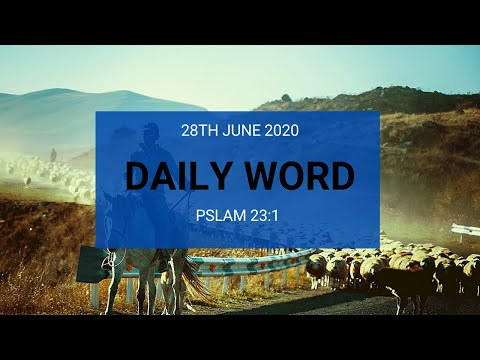 Daily Prophetic 28 June 2020 Psalm 23 1