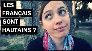 FRENCH SNOBS ??? | LES FRANÇAIS HAUTAINS ? | Ce que pensent les étrangers | American in France