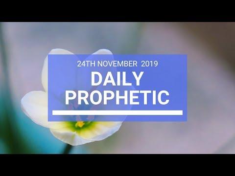 Daily Prophetic 24 November Word 2