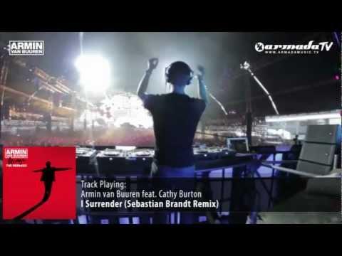 Armin van Buuren feat. Cathy Burton - I Surrender (Sebastian Brandt Remix) - UCGZXYc32ri4D0gSLPf2pZXQ