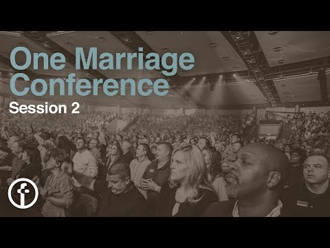 Session 2  One Marriage Conference