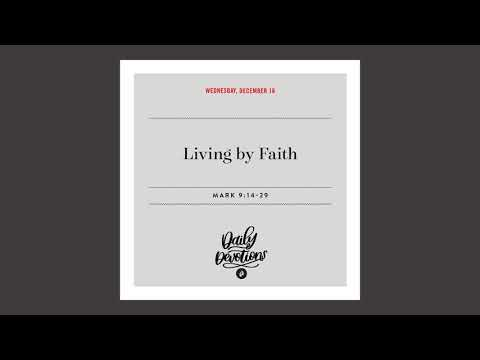 Living by Faith   Daily Devotional