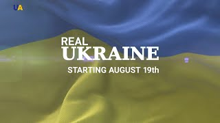'Real.Ukraine.' - New Series of Reports for Ukraine's Independence Day